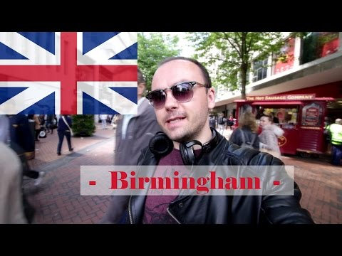 What to visit in Birmingham - United Kingdom? | Let's discover Birmingham together!