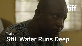 STILL WATER RUNS DEEP Trailer | TIFF 2017