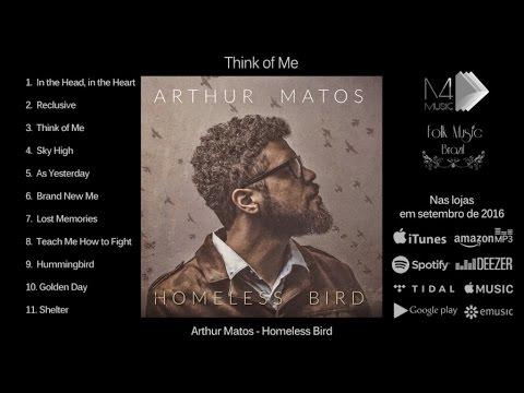 Arthur Matos - Think of Me