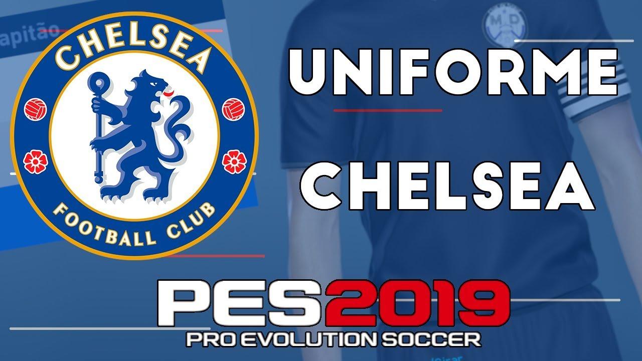 c636e8b5be PES 2019 - Uniformes kits Chelsea (18-19) - YouTube