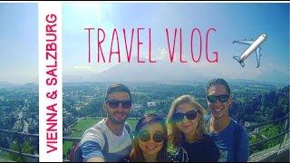 VIENNA & SALZBURG   Austria Travel Vlog