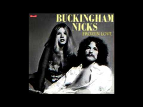Buckingham Nicks  Frozen Love