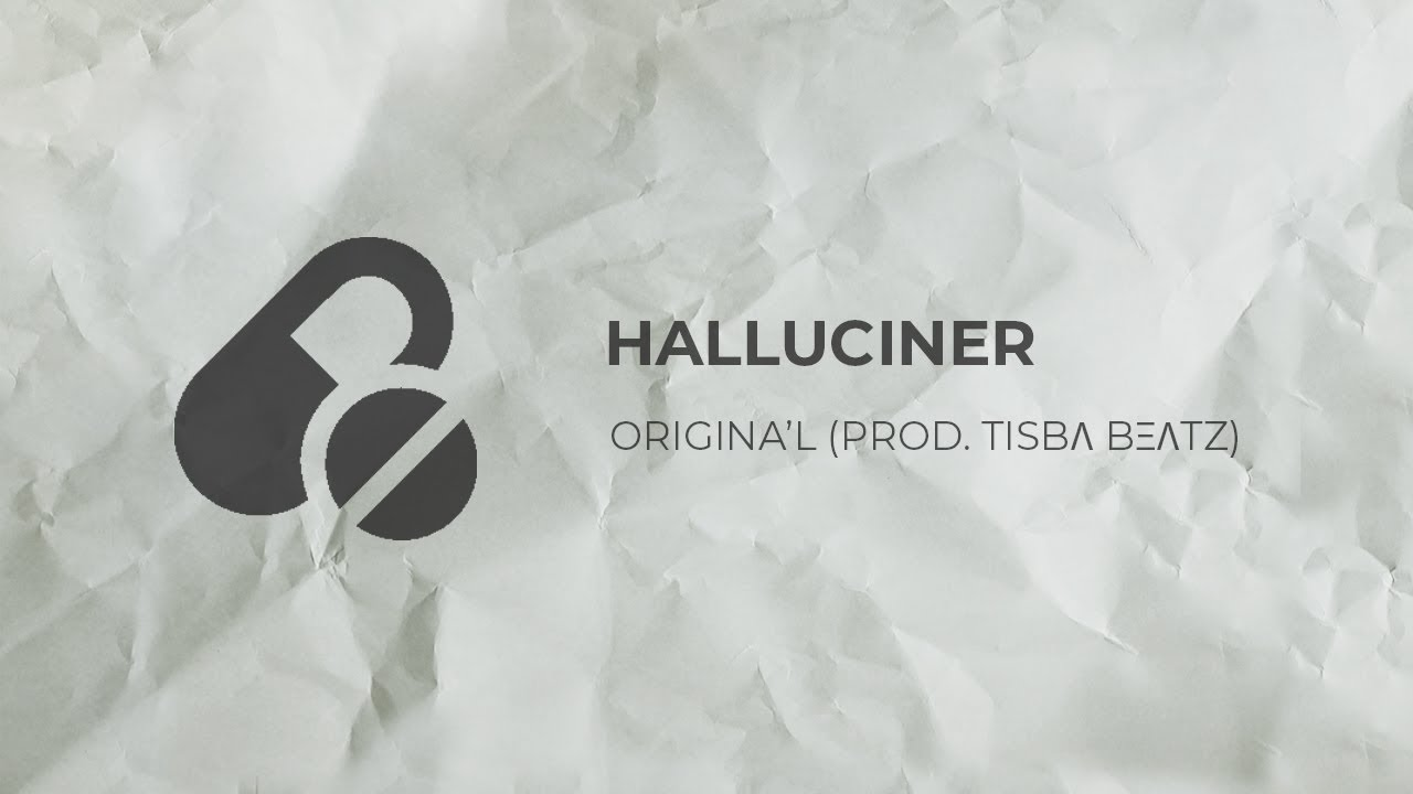 Download Origina'L - Halluciner (Prod.  TISBΛ BΞΛTZ)