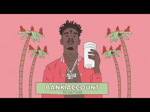 21 Savage - Bank Account  Ringtone