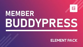 How to Create BuddyPress Member Widget in Elementor by Element Pack