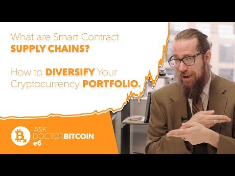 Smart Contract SUPPLY CHAINS & How to DIVERSIFY Your Crypto PORTFOLIO - Ask Doctor Bitcoin e6