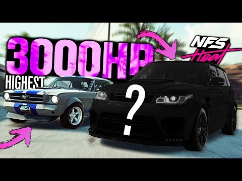 Need for Speed HEAT - Highest HORSEPOWER Cars - 3000HP Combined!