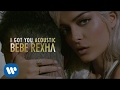 Bebe Rexha - I Got You (Acoustic) Mp3