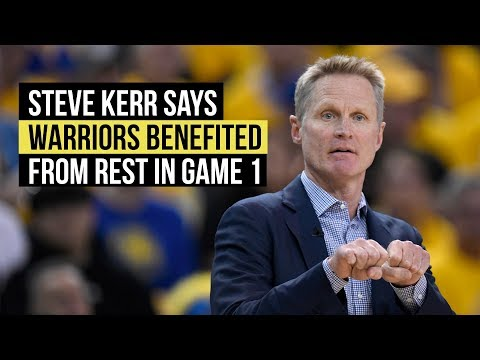 NBA Playoffs: Kerr Says Warriors Benefited From Schedule In Game 1