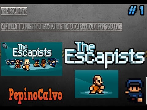 TheEscapists//Capitulo 1:Aprende a escaparte de la carcel con PepinoCalvo!!!