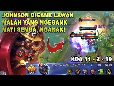 NGAKAK! Johnson Digank Lawan Malah Yang NgeGank Mati Semua - Build Mobile Legends Gameplay