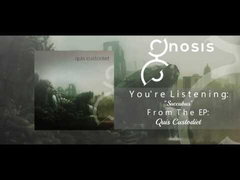 Gnosis - Quis custodiet (Full EP Stream 2016)