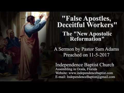 """False Apostles, Deceitful Workers"": The ""New Apostolic Reformation"""