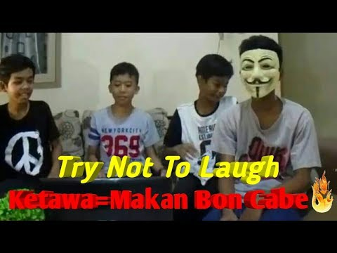 KETAWA = MAKAN BON CABE || Try Not To Laugh Challenge