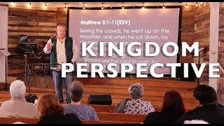 Sermon on the Mount- Kingdom Perspective