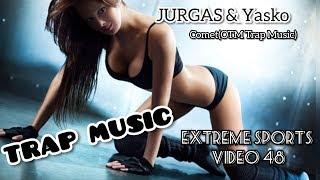 JURGAZ & Yasko - Comet(OTM Trap Music)\Extreme Sports Video 48