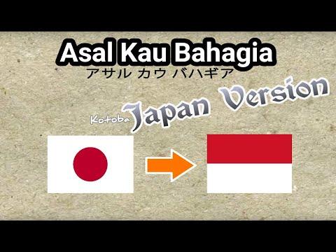 Asal Kau Bahagia (Armada Cover Jepang Version) with Japanese