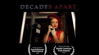 DECADES APART (2018) - Teaser Trailer