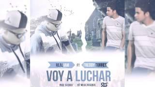 Freddy Torres - Voy A Luchar Feat. Realjam [Audio]