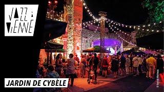Jardin de Cybèle - Jazz à Vienne