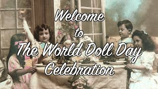 Welcome to the World Doll Day Celebration