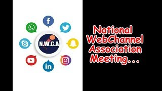 National Web Channel Association Meeting Complete Video...   VSB NEWS