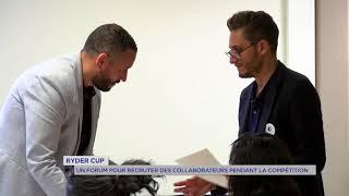 Ryder Cup : un forum pour recruter avant le début de la compétition