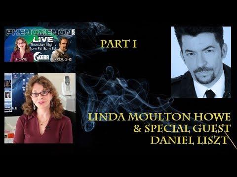 Linda Moulton Howe & Daniel Liszt   Part One