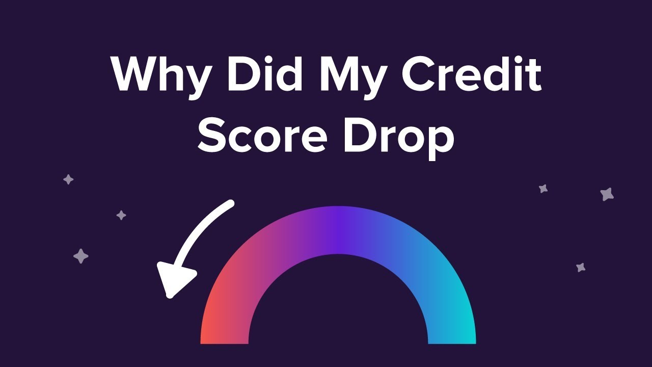 Why Did My Credit Score Drop? Top 10 Causes