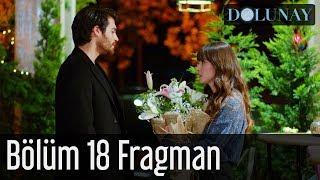 Dolunay 18. Bölüm Fragman
