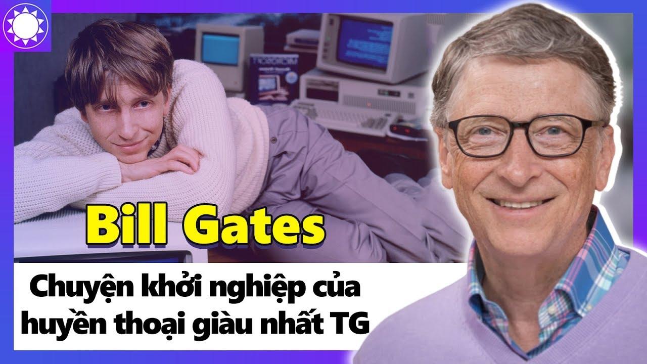 Bill Gates – Huyền Thoại Giàu Nhất Hành Tinh Và Đế Chế Microsoft Hùng Mạnh