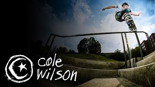 Cole Wilson: Intro to Foundation Skateboards