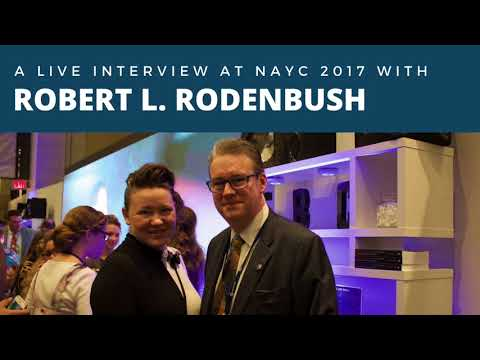 Live at NAYC 2017 with Robert L. Rodenbush