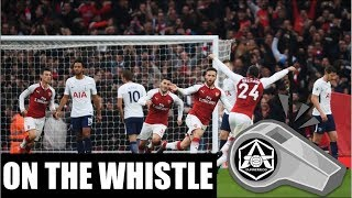 On the Whistle: Arsenal 2-0 Sp*rs: