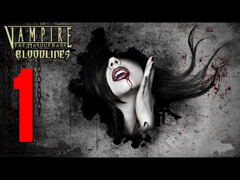 Vampire The Masquerade: Bloodlines - Blind Playthrough Part 1