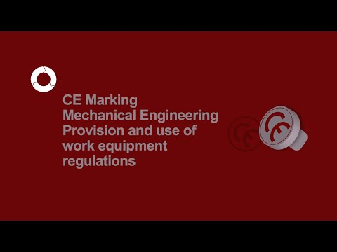 CE Marking Mechanical Engineering | Work Equipment Regulations | #6