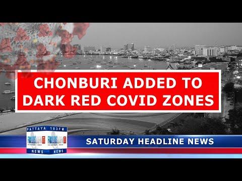 CHONBURI ADDED TO DARK RED COVID ZONES (17 July 2021)