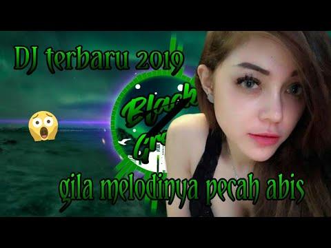 dj-terbaru-2019-remix-melodi-tergila