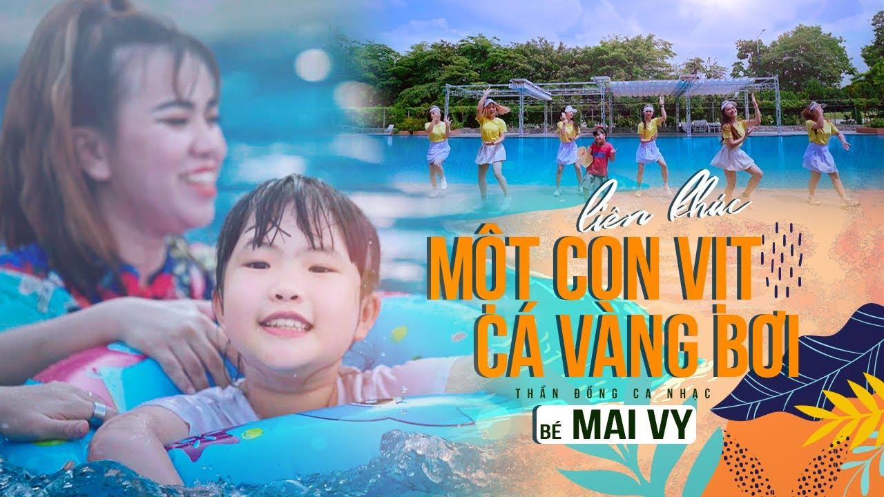 LK Một Con Vịt - Cá Vàng Bơi ✿ Thần Đồng Âm Nhạc Việt Nam Bé MAI VY ♪ Nhạc thiếu nhi hay nhất cho bé