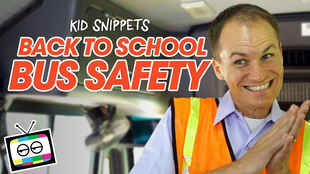 Back to School Bus Safety - Kid Snippets