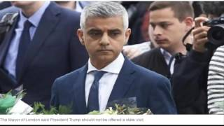london mayor sadiq khan says donald trump should not be offered state visit
