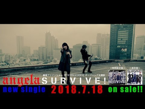 angela New Single 「SURVIVE!」Music Video short ver.