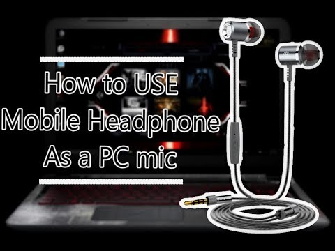 How To Use Mobile Headphone As An External Microphone Of Pc Youtube