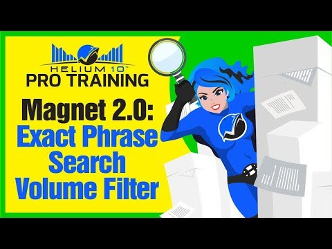 Find High Volume Amazon Keyword Searches with Magnet 2.0's Exact Phrase Search Volume Filter