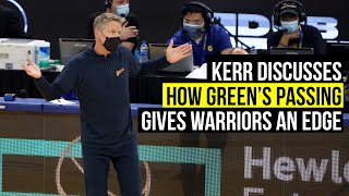 Kerr on the impressiveness of Green's passing