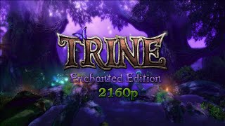 Trine Enchanted Edition PC Gameplay 4K 2160p