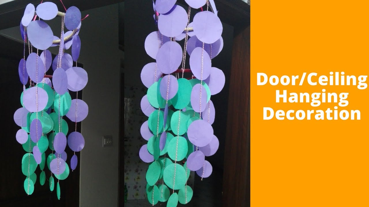 How To Make Door Ceiling Hanging Decoration Diy Hanging