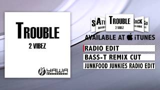 2 Vibez - Sometimes (Radio Edit)