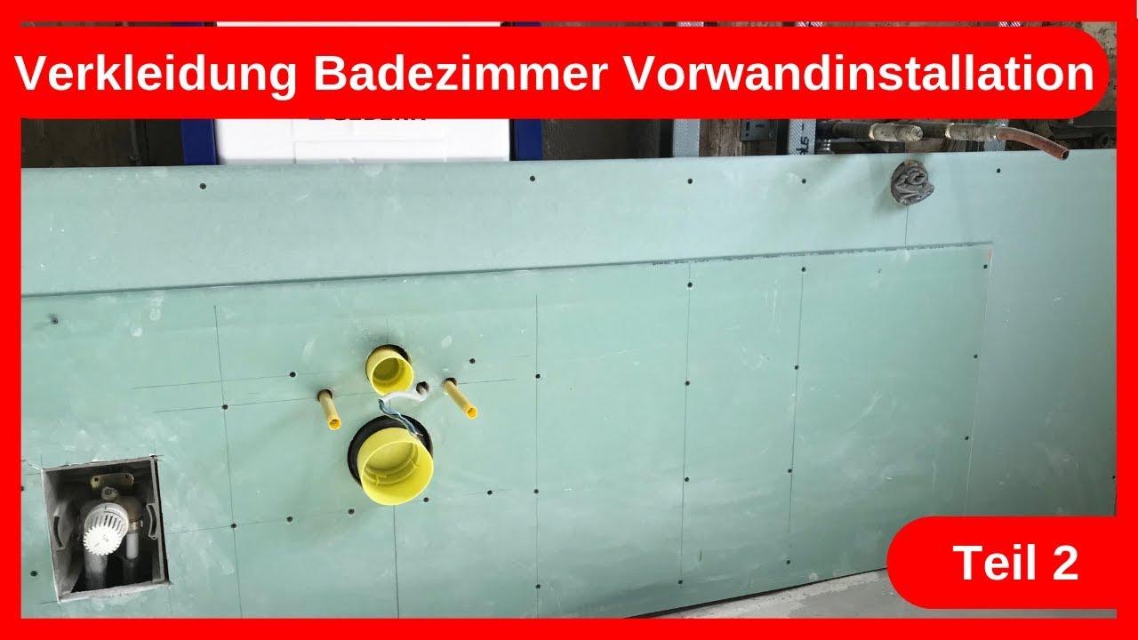 Verkleidung Badezimmer Umbau Vorwandinstallation Teil 20 / Trockenbau    Altbausanierung DIY
