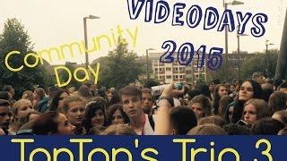 Fotos mit Dner, Darkviktory etc. / Community Day / Videodays 2015 Vlog | TonTon